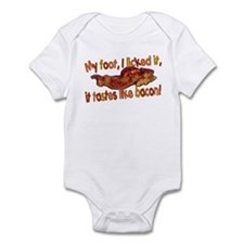 Tastes like bacon Infant Bodysuit