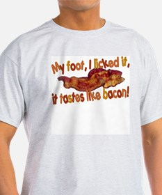 Tastes like bacon T-Shirt