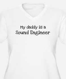 My Daddy is a Sound Engineer T-Shirt