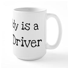 My Daddy is a Truck Driver Mug