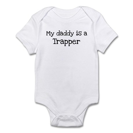 My Daddy is a Trapper Infant Bodysuit