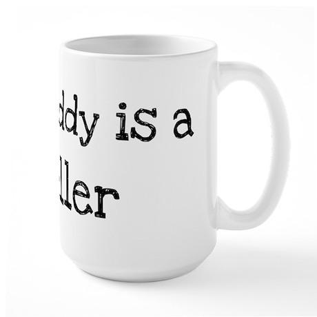 My Daddy is a Teller Large Mug