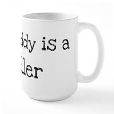 My Daddy is a Teller Mug