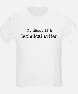 My Daddy is a Technical Write T-Shirt