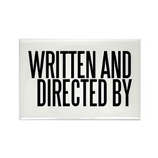 Screenwriter / Director Rectangle Magnet