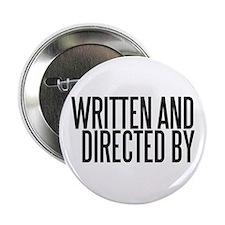 "Screenwriter / Director 2.25"" Button"
