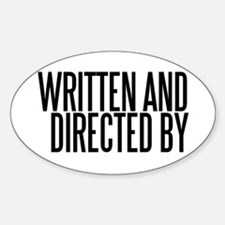 Screenwriter / Director Oval Decal