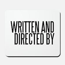 Screenwriter / Director Mousepad
