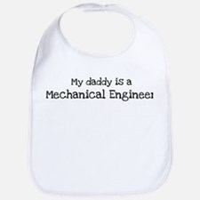 My Daddy is a Mechanical Engi Bib