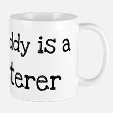 My Daddy is a Plasterer Mug