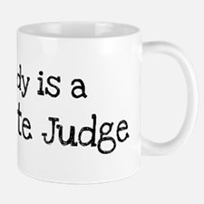 My Daddy is a Magistrate Judg Mug