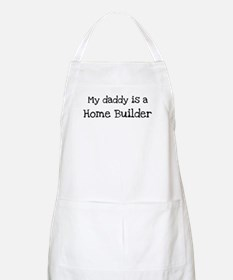 My Daddy is a Home Builder BBQ Apron
