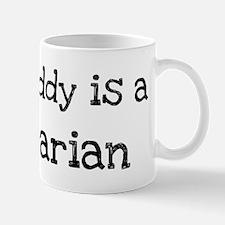 My Daddy is a Librarian Mug