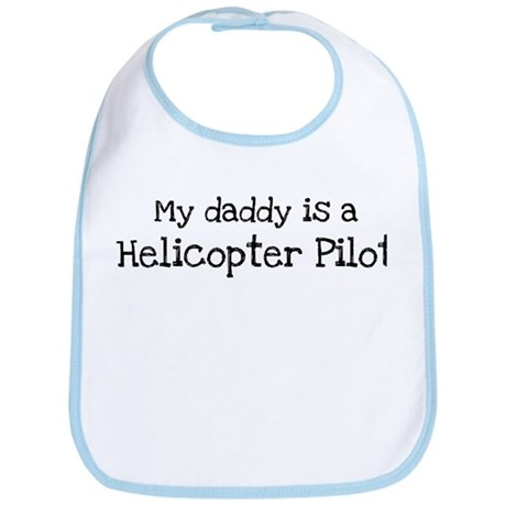 My Daddy is a Helicopter Pilo Bib