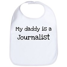 My Daddy is a Journalist Bib
