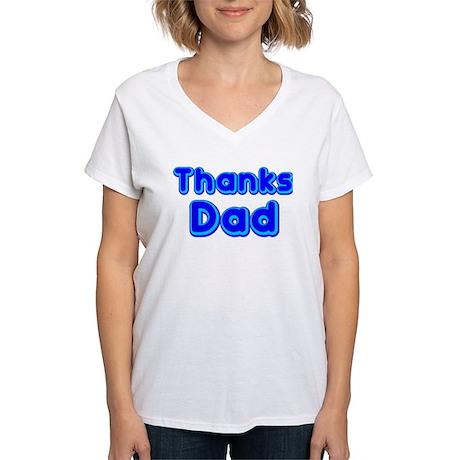 Thanks Dad T-Shirt