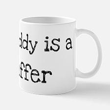 My Daddy is a Fluffer Mug