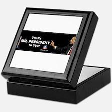 That One/Mr. President Keepsake Box