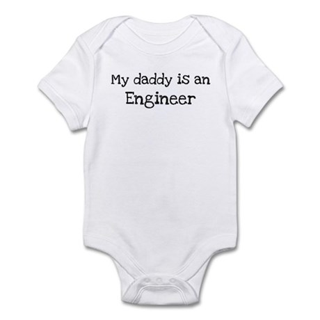 My Daddy is a Engineer Infant Bodysuit