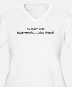 My Daddy is a Environmental S T-Shirt