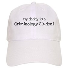 My Daddy is a Criminology Stu Baseball Cap