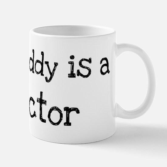 My Daddy is a Doctor Mug