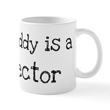 My Daddy is a Director Mug