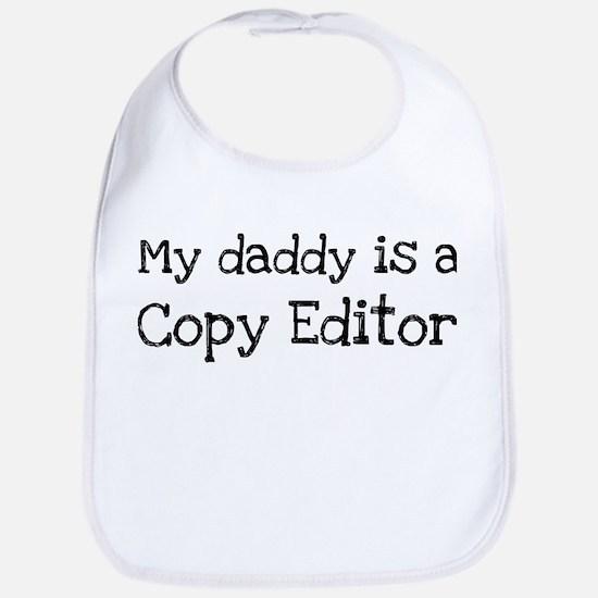 My Daddy is a Copy Editor Bib