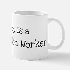 My Daddy is a Construction Wo Mug