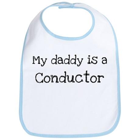 My Daddy is a Conductor Bib