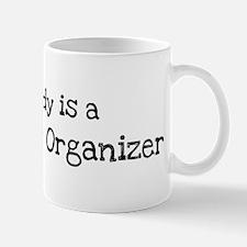 My Daddy is a Community Organ Mug