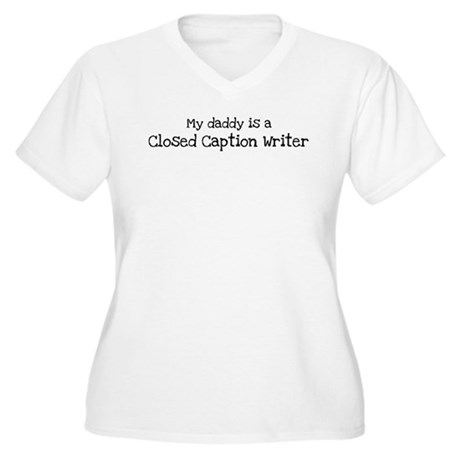 My Daddy is a Closed Caption Women's Plus Size V-N