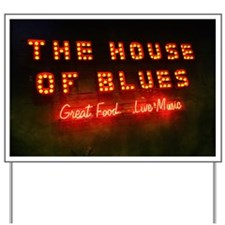 House of Blues Yard Sign