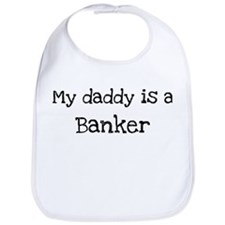 My Daddy is a Banker Bib
