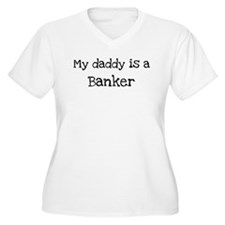 My Daddy is a Banker T-Shirt