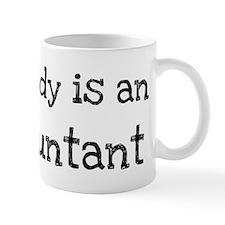 My Daddy is a Accountant Mug