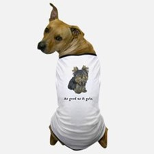 Good Yorkie Dog T-Shirt