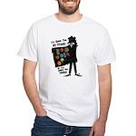I'll Show You My Stash White T-Shirt