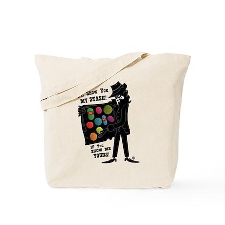 I'll Show You My Stash Tote Bag