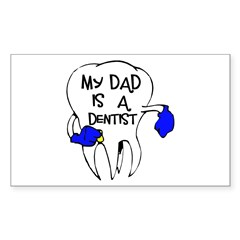 My dad is a Dentist Rectangle Sticker 50 pk)