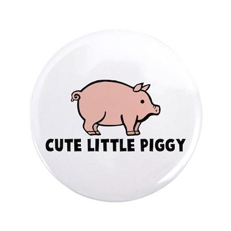 """Cute Little Piggy 3.5"""" Button"""