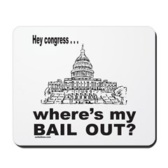 CONGRESS/BAIL OUT Mousepad