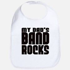 MY DAD'S BAND ROCKS Bib