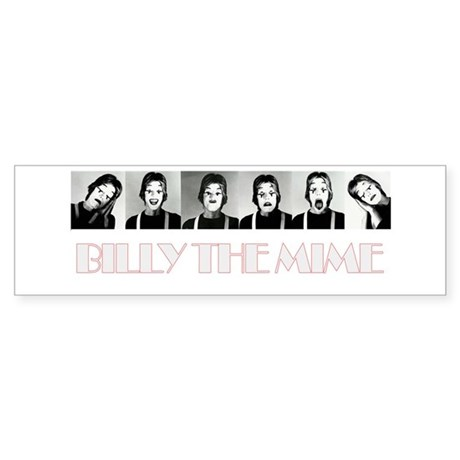 Billy The Mime Bumper Sticker