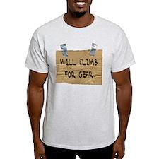 WILL CLIMB FOR GEAR T-Shirt