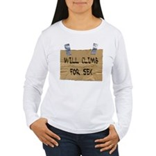 WILL CLIMB FOR SEX T-Shirt