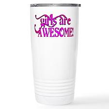 girls are AWESOME! Travel Mug