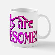 girls are AWESOME! Mug