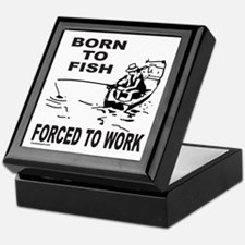 BORN TO FISH/FORCED TO WORK Keepsake Box