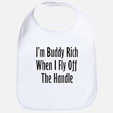 I'm Buddy Rich When I Fly Off Bib